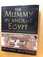 """The Mummy in Ancient Egypt"" by Salima Ikram & Adrian Dodson."