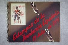 SIM (JOSÉ LUIS VILLALONGA). ESTAMPAS DE LA REVOLUCION ESPANOLA 19 JULIO DE 1936