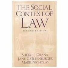 The Social Context of Law by Sheryl J. Grana, Jane C. Ollenburger and Mark A....