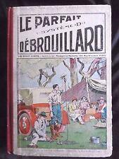 ALBUM SYSTEME D LE PARFAIT DEBROUILLARD RELIE DU N° 183 AU N° 210  1927/1928