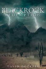 Blackrock Redemption by David Dockter (2016, Paperback)