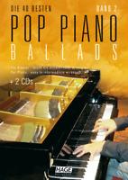 Pop Piano Ballads 2  (mit 2 CDs) - für Klavier - leicht bis mittelschwer