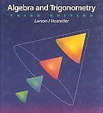 Algebra and Trigonometry by Ron Larson, Robert P. Hostetler