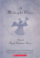 A Midnight Clear: Selected Family Christmas Stories by Katherine Paterson