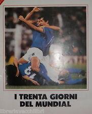 LA REPUBBLICA I TRENTA GIORNI DEL MUNDIAL 1986 Mondiali Calcio Coppa del Mondo
