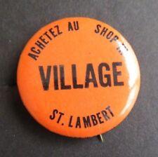 St Lambert Canada, Shop in the Village Pin