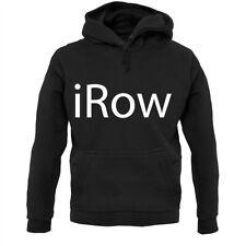 iRow - Hoodie / Hoody - Rowing - Rower - Boat - Canoe - Kayak - Sport - Machine