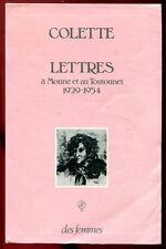 COLETTE: LETTRES à MOUNE ET AU TOUTOUNET 1929-1954. ED DES FEMMES. 1985.