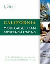 California Mortgage Loan Brokering and Lending by Donna L. Grogan, M. C. Buzz 84