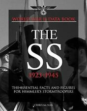 New World War II Data Book: SS Databook, 1923-1945 : The Essential Facts and...