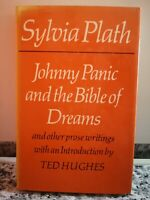 Johnny Panic and the Bible of Dreams	 di Sylvia Plath,1977,  Faber And Faber -F