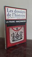 1985 LES DOSSIERS DE L HISTOIRE LA FRANC MACONNERIE/CARBONNEL A PARIS/ABE