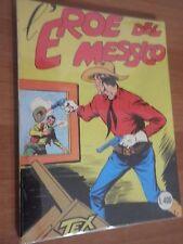 TEX ED. BONELLI - N° 4 L'Eroe del Messico L. 400 OTTIMO  /LC/
