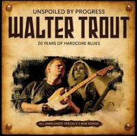 Unspoiled by Progress, Walter Trout, Good CD
