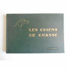 Les chiens de chasse / Manufrance / R. De Kermadec / Collectif / Réf52468
