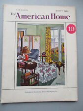 THE AMERICAN HOME magazine AUGUST 1929 great ads photos