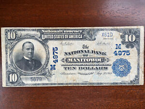 1902 $10 National Bank Note - Manitowoc, WI