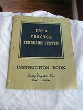 Ford Tractor Ferguson System Instruction Book Harry Ferguson Detroit Michigan