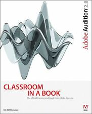 Adobe Audition 2. 0 Classroom in a Book by Adobe Creative Team