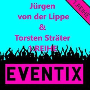 2x REIHE 1 Jürgen von der Lippe & Torsten Sträter Tickets Berlin 02.08.21 Karten