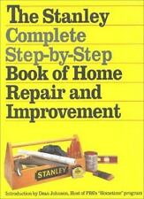 The Stanley Complete Step-by-Step Book of Home Repair and Improvement-ExLibrary