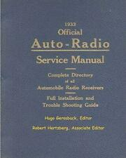 1933 Official Auto-Radio Service Manual: Complete Directory of All Automobile Ra
