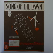 songsheet SONG OF THE DAWN paul whiteman / king of jazz
