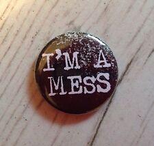 I'M A Mess 25mm Pin Button Badge Sid Vicious Seditionaries Sex Pistols Punk Ska