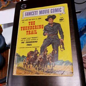 Fawcett Movie Comic #11 Lash LaRue in the Thundering Trail, Fawcett 1951