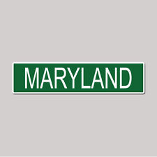 """MARYLAND State Pride - 4"""" x 17"""" Awesome Aluminum Street Sign"""