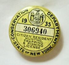 1935 New York State Hunting, Trapping and Fishing License Button