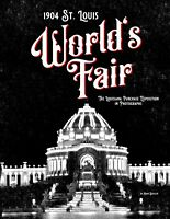 1904 St. Louis World's Fair The Louisiana Purchase Exposition in Photographs NEW