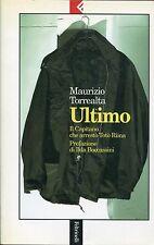 Maurizio Torrealta = ULTIMO = TOTO' RIINA