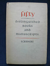 Fifty Distinguished Books & Manuscripts Catalogue 137 Scribners Deluxe Edition