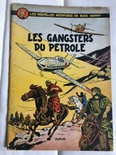 Buck Danny- les gangsters du pétrole -EO -  Dupuis 1953 TBE