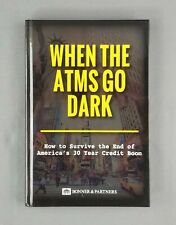 When The ATMs Go Dark: How To Survive The End of America's Credit Boom (2017)