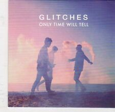 (EJ768) Glitches, Only Time Will Tell - 2013 DJ CD