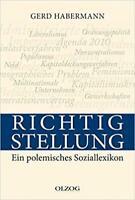Gerd Habermann - Bene Stellung. Ein Polemisches Sozialle #B2001960