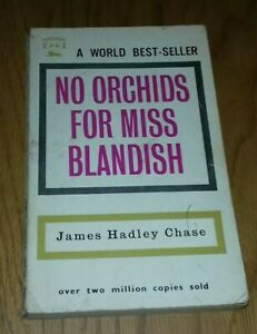 No Orchids for Miss Blandish by James Hadley Chase - Panther 1961 revised ed.
