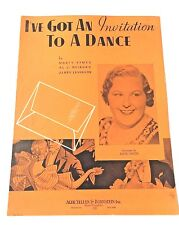 "Vintage ""I've Got An Invitation To A Dance"" Sheet Music Dated 1934"