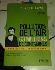 Laval franck. air pollution. 63 million contaminated. rock. 2008.