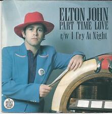 ELTON JOHN Part time love FRENCH SINGLE THE ROCKET RECORD COMPANY 1978