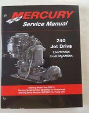 2001.5 MERCURY MARINE 240 HP JET DRIVE ELECTRONIC FUEL INJECTION SERVICE MANUAL