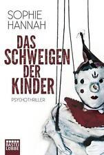 Hannah, Sophie - Das Schweigen der Kinder: Psychothriller