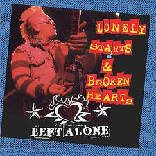 CD ONLY (ARTWORK/DIGIPAK MISSING) Left Alone: Lonely Starts & Broken Hearts (Dig