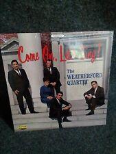 Weatherford Quartet: Come On Let's Sing LP (Southern Gospel)