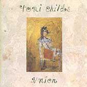 Union by Toni Childs (CD, May-2005, A&M (USA))