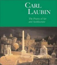 Carl Laubin: Paintings: The Poetry of Art and Architecture, David Watkin, 085667