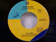 """ROSIE FLORES """"HE CARES / HE CARES"""" 45 PROMO MINT"""