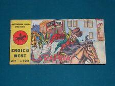 AVVENTURE DELLA PRATERIA EROICO WEST II Serie N.12 Ed. Meroni originale 1962